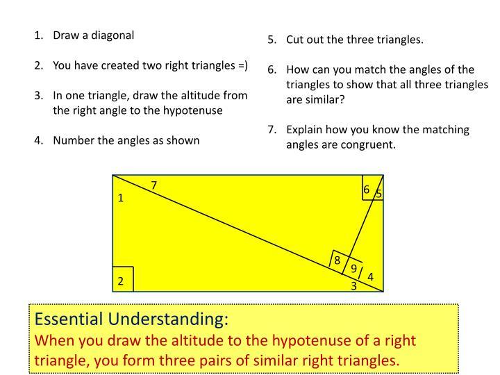 Draw a diagonal