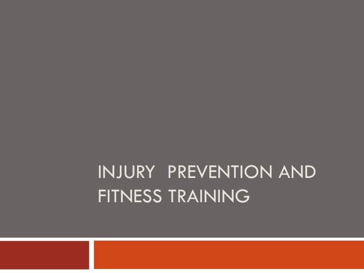 injury prevention and fitness training n.