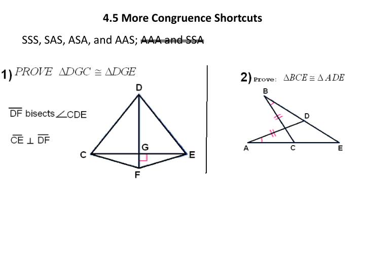 4.5 More Congruence Shortcuts