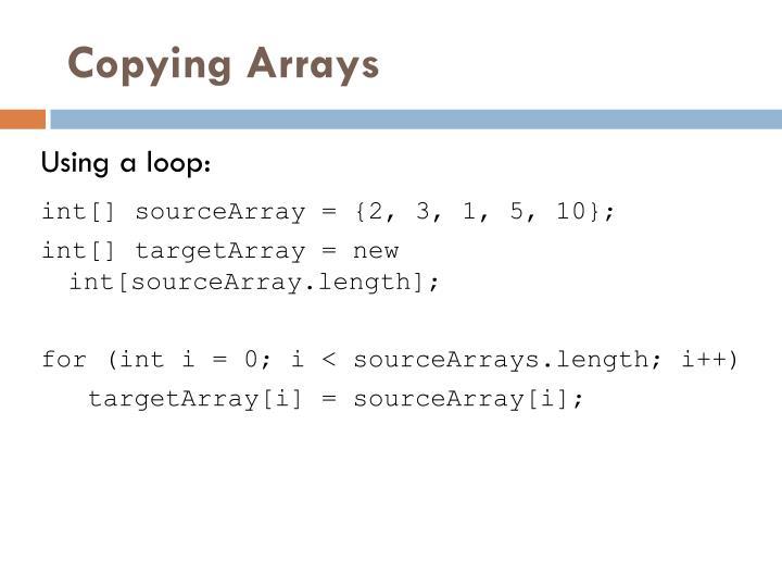 Copying Arrays