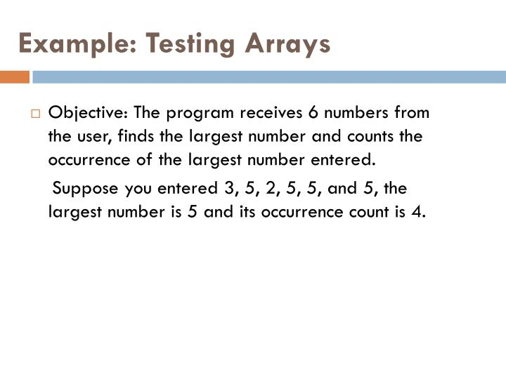 Example: Testing Arrays