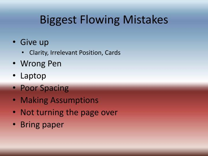 Biggest Flowing Mistakes