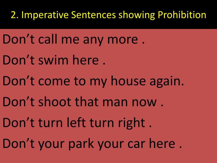 2. Imperative Sentences showing Prohibition