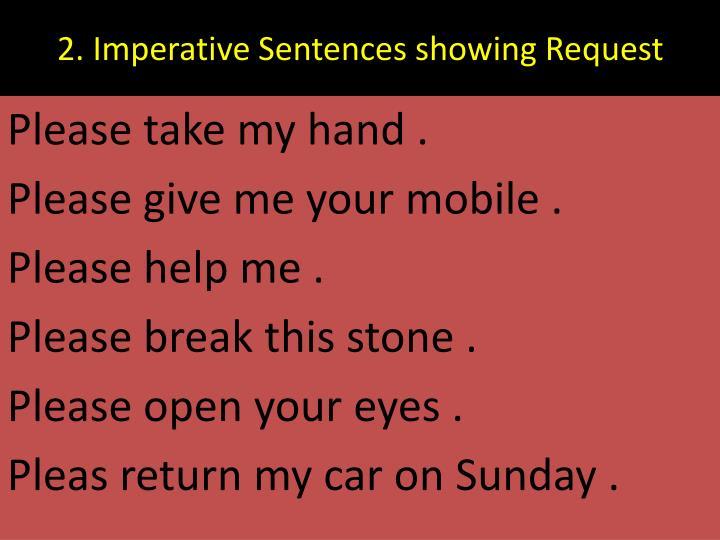 2. Imperative Sentences showing Request