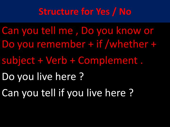 Structure for Yes / No