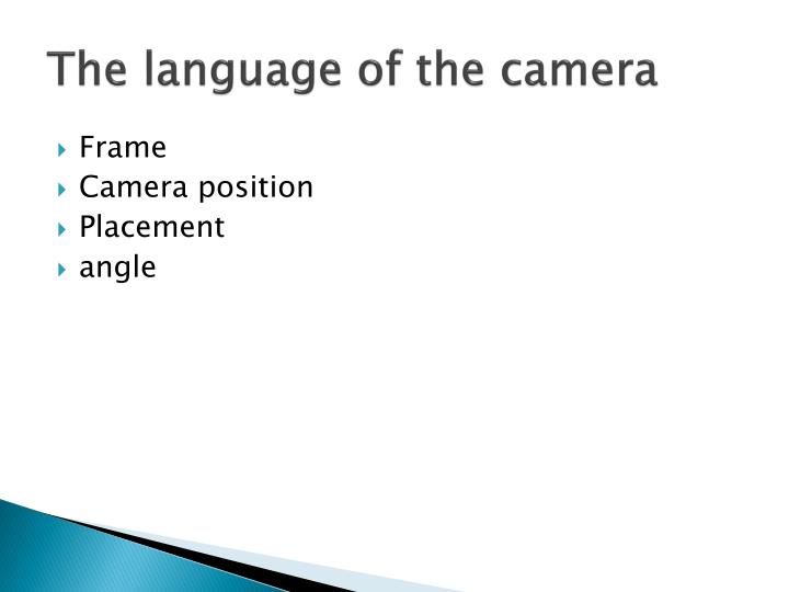 The language of the camera