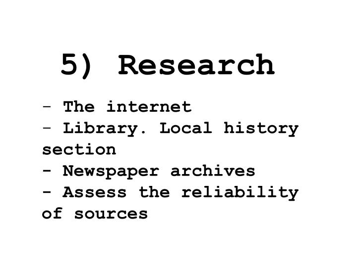 5) Research