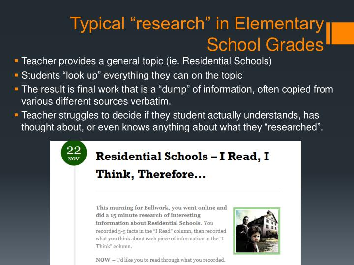 Typical research in elementary school grades
