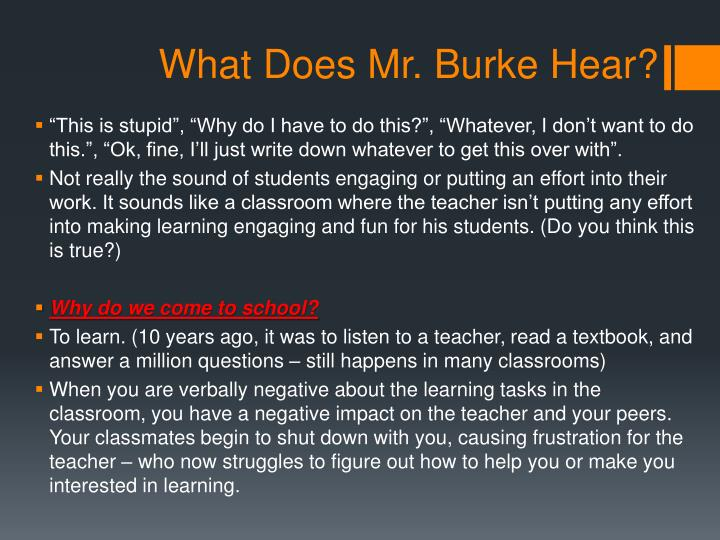 What Does Mr. Burke Hear?