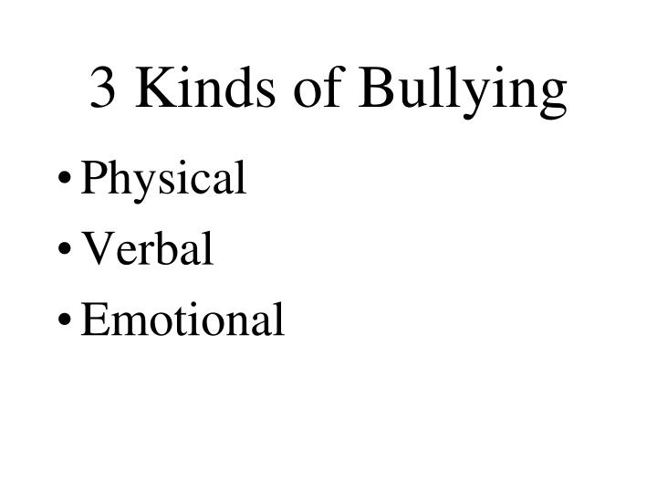 3 kinds of bullying