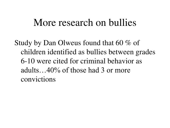 More research on bullies