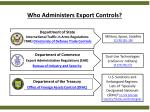 who administers export controls