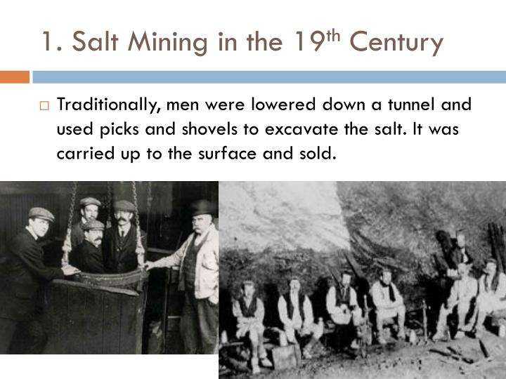 1. Salt Mining in the 19