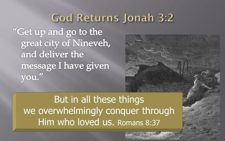God Returns Jonah 3:2