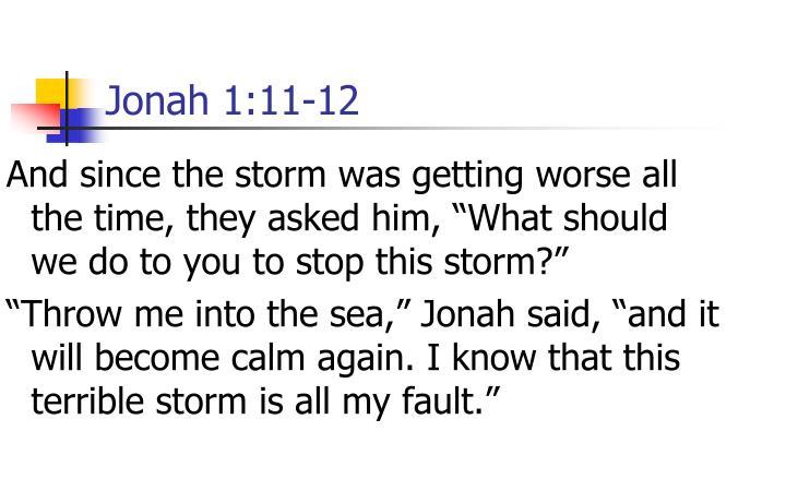Jonah 1:11-12