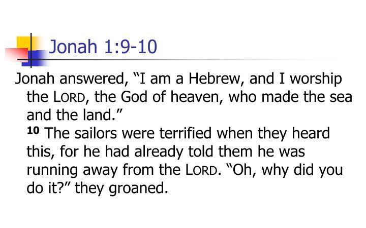 Jonah 1:9-10