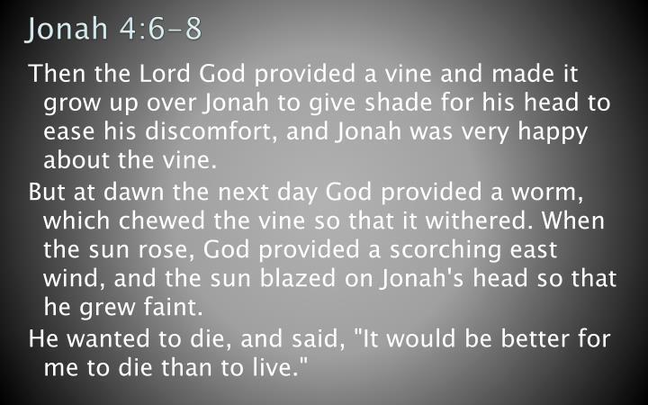 Jonah 4:6-8