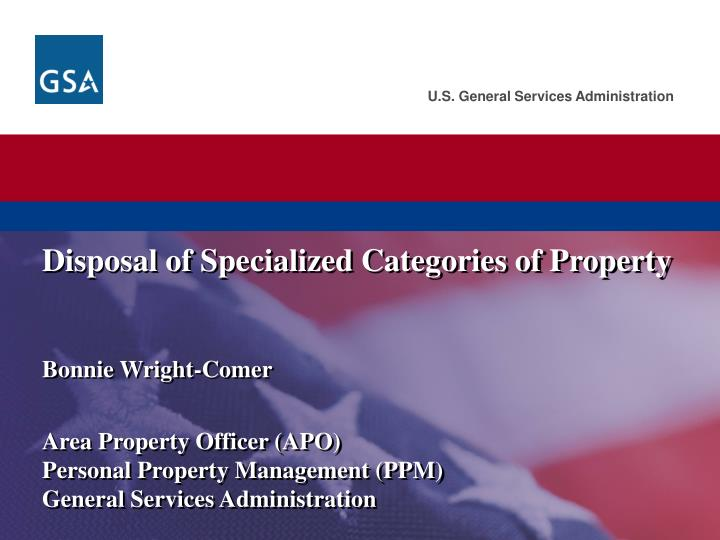 Disposal of specialized categories of property
