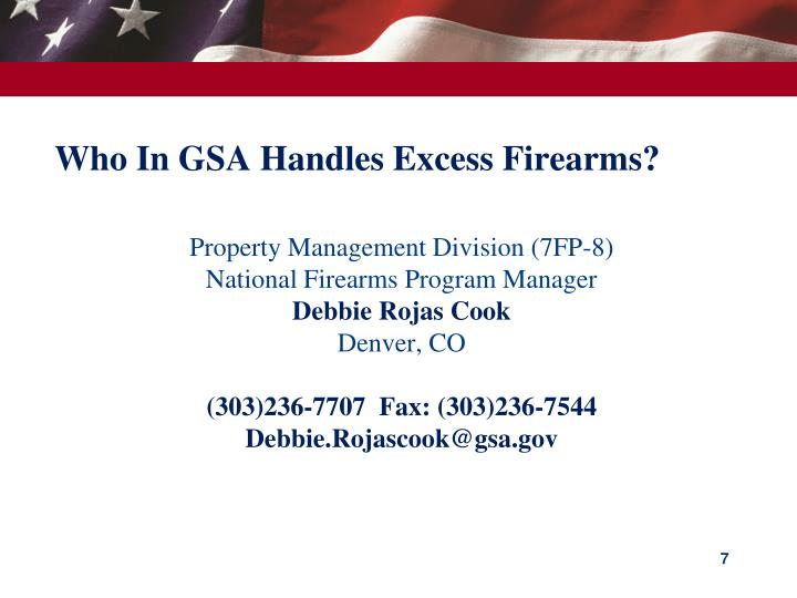 Who In GSA Handles Excess Firearms?