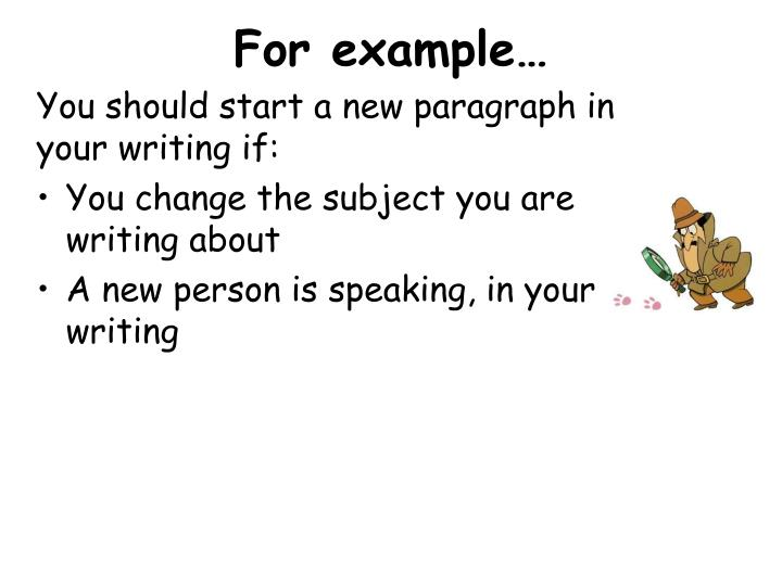 F or example