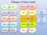 changes of time words
