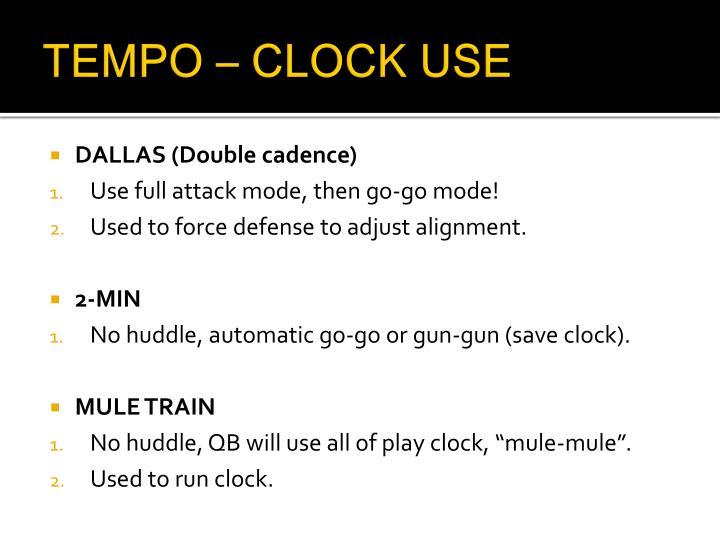 TEMPO – CLOCK USE