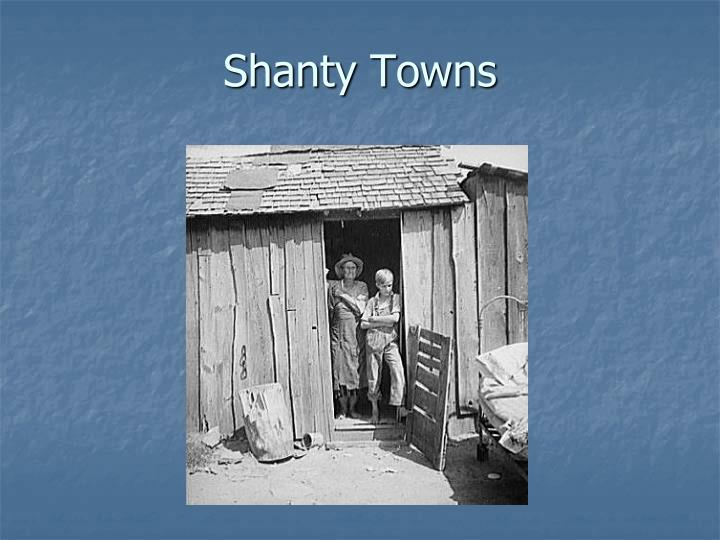 Shanty Towns
