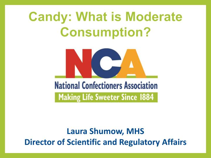 Candy what is moderate consumption