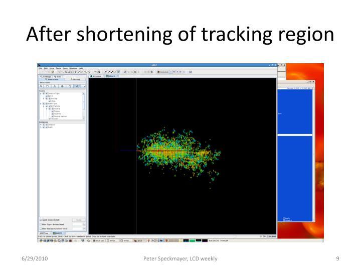 After shortening of tracking region