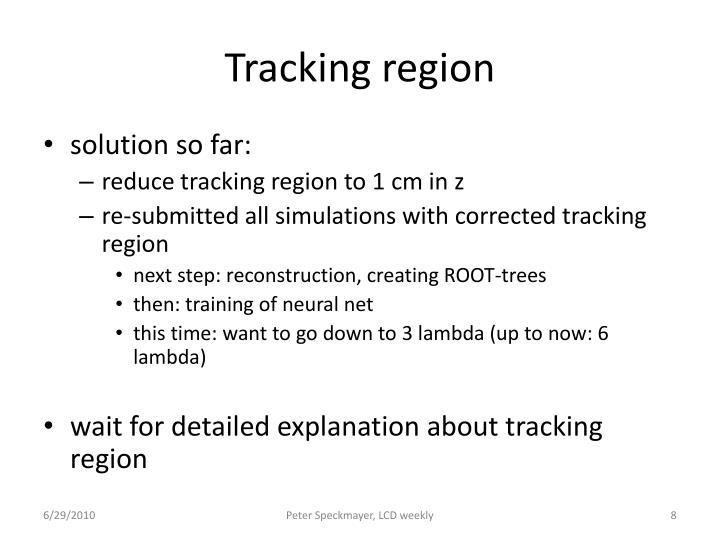 Tracking region