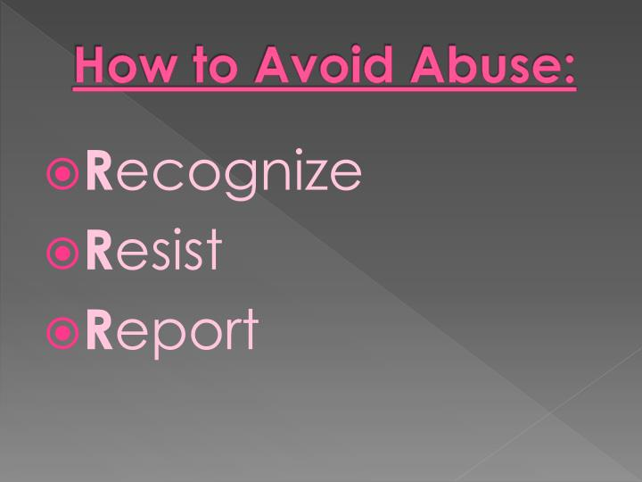 How to Avoid Abuse: