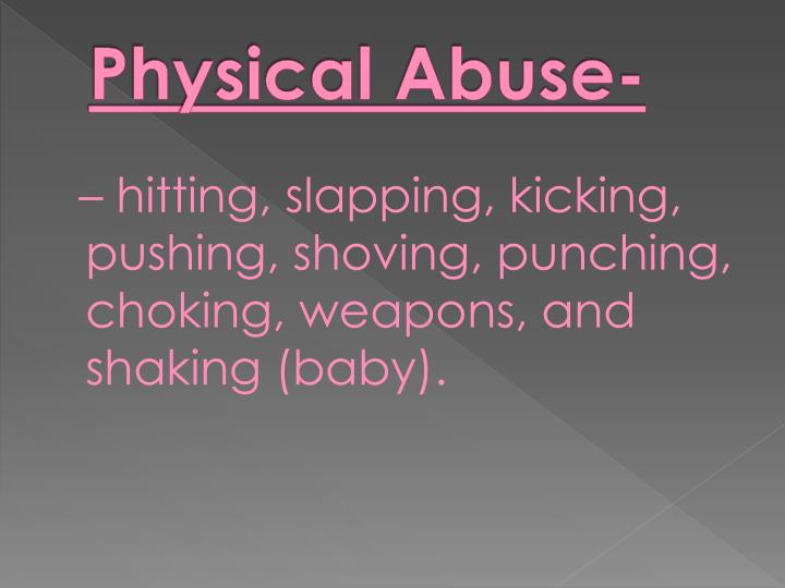 Physical Abuse-