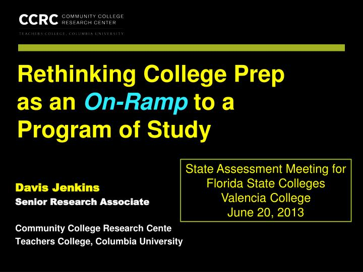 rethinking college prep as an on ramp to a program of study n.