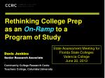 rethinking college prep as an on ramp to a program of study