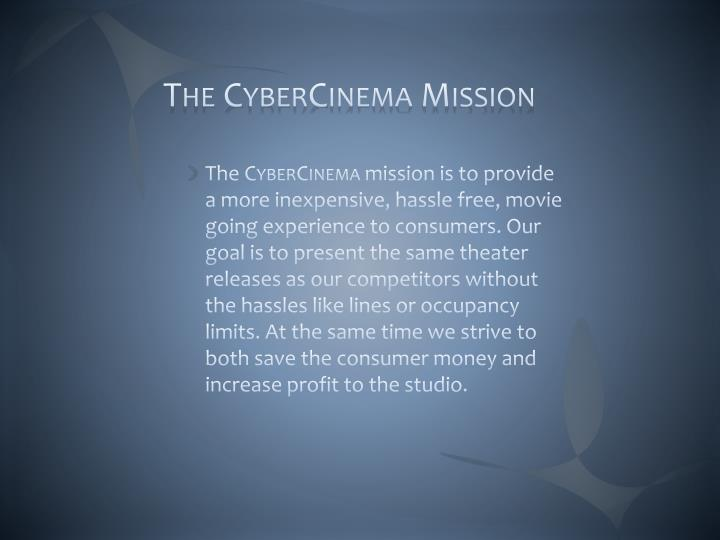 The cybercinema mission