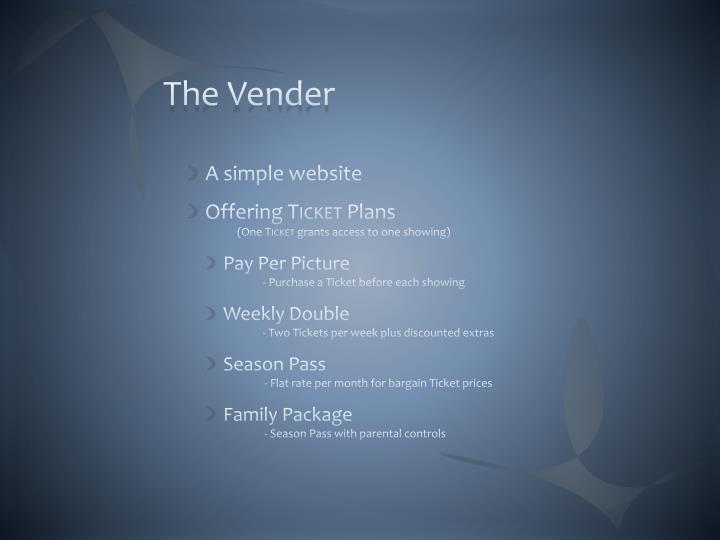 The Vender