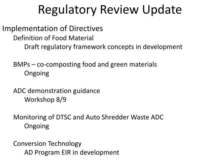 Regulatory Review Update