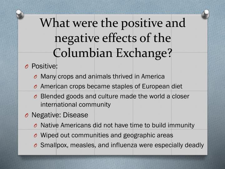 Positive effects of the columbian exchange. Positive And ...