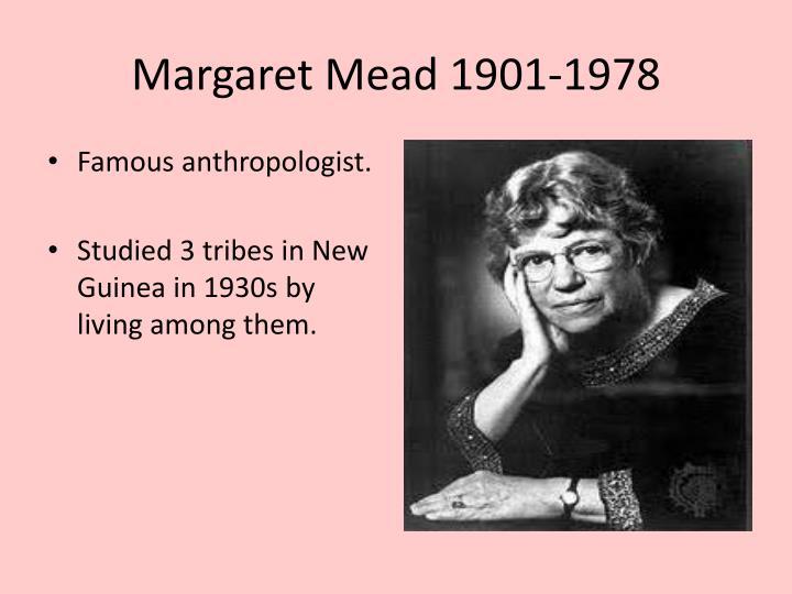 Margaret Mead 1901-1978