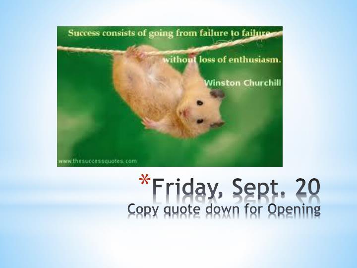 Friday, Sept. 20