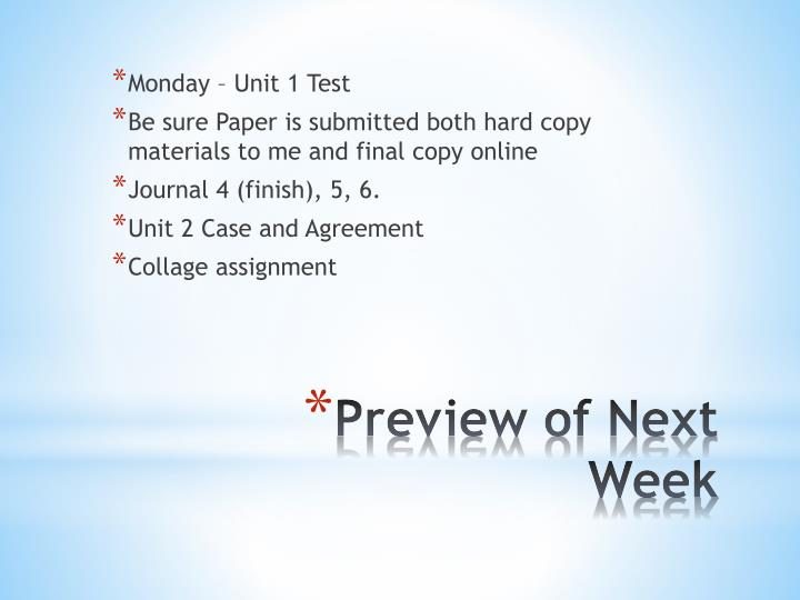 Monday – Unit 1 Test