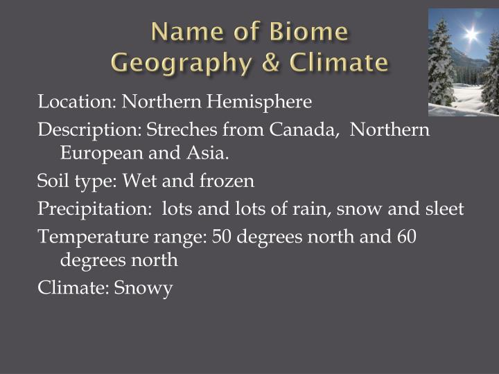 Name of biome geography climate