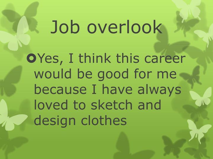 Job overlook