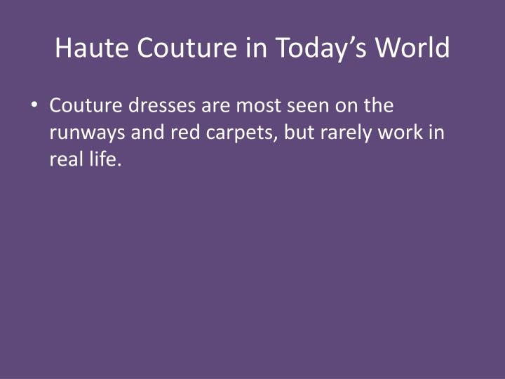Haute Couture in Today's World
