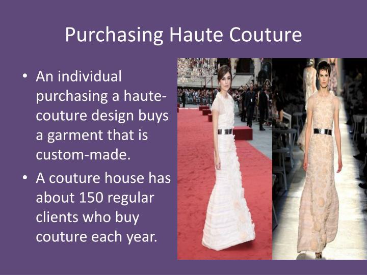 Purchasing Haute Couture