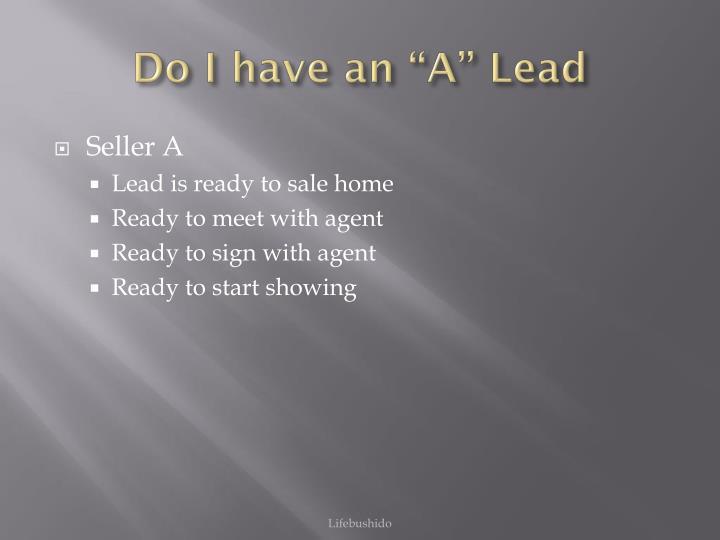 Do i have an a lead