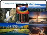conservation movement national parks