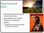 twice promised land