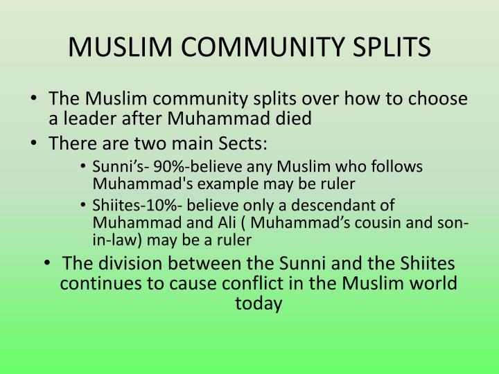 MUSLIM COMMUNITY SPLITS