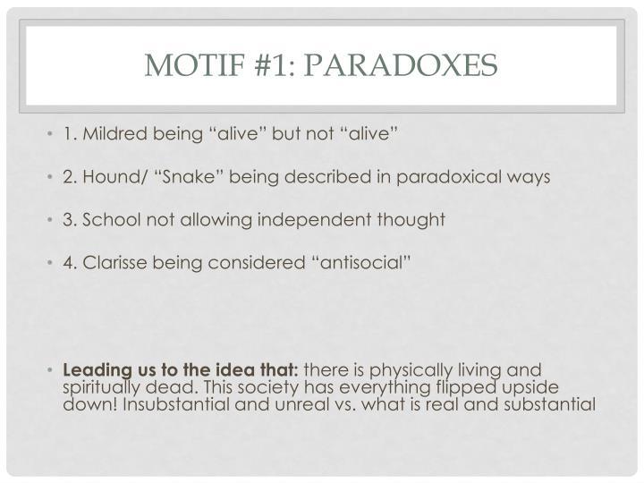 Motif #1: Paradoxes